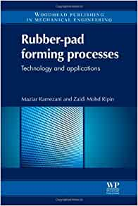rubber-pad forming processes technology and applications pdf