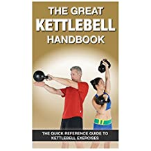 The Great Kettlebell Handbook: Written by Jim Talo, 2011 Edition, Publisher: Productive Fitness Products [Paperback]