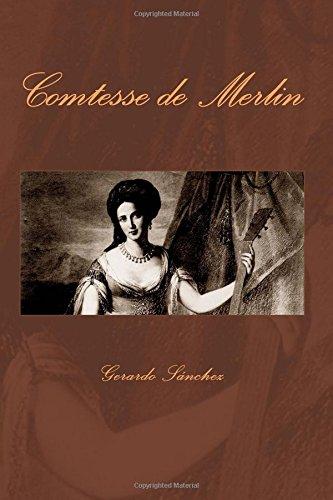 Comtesse de Merlin: Condesa de Merlin (Spanish Edition) [Gerardo Sanchez] (Tapa Blanda)