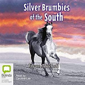 Silver Brumbies of the South Audiobook