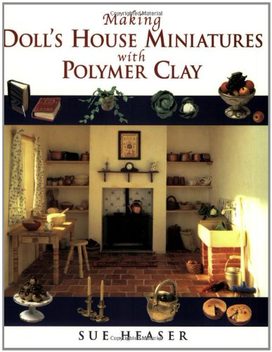 (Making Doll's House Miniatures with Polymer Clay)