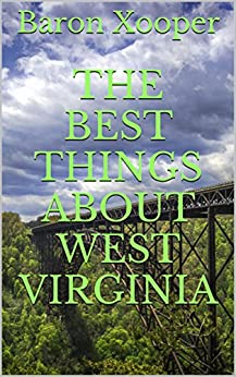 Download PDF The Best Things About West Virginia