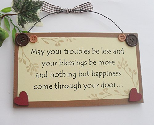 May your troubles be less and your blessings be more wooden keepsake gift plaque