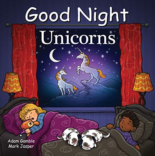 Good Night Unicorns (Good Night Our World)
