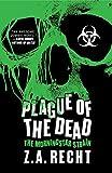 Plague of the Dead: The Morningstar Strain (Z.A. Recht's Morningstar Strain)