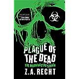Plague of the Dead: The Morningstar Sagaby Z.A. Recht