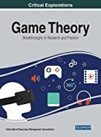 Game Theory: Breakthroughs in Research and Practice Front Cover