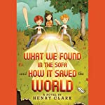 What We Found in the Sofa and How It Saved the World | Henry Clark