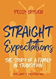 img - for Straight Expectations: The Story of a Family in Transition book / textbook / text book