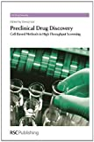 Preclinical Drug Discovery : Cell-Based Methods in High Throughput Screening, , 1849734291