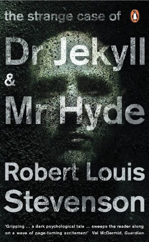 The Strange Case of Dr Jekyll and Mr Hyde (Penguin Classics)