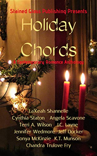 Holiday Chords: A Contemporary Romance - Glass Holiday Memories