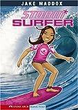 Storm Surfer (Jake Maddox Girl Sports Stories)