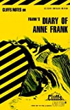 The Diary of Anne Frank (Cliffs Notes) by Dorothea Shefer-Vanson (1984-07-10)