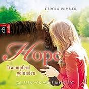 Hope - Traumpferd gefunden (Hope - Die Serie 2) | Carola Wimmer