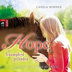 Hope - Traumpferd gefunden (Hope - Die Serie 2) Hörbuch