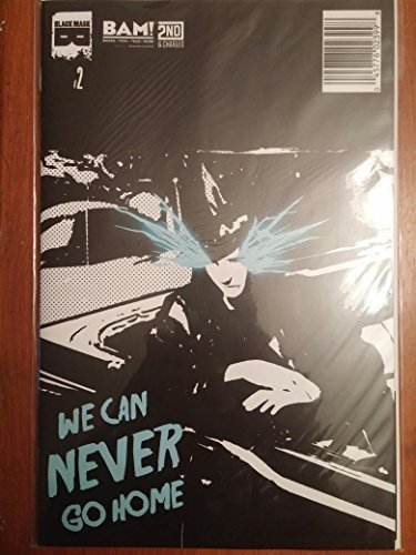 Download WE CAN NEVER GO HOME #2 1ST PRINT BAM! VARIANT COVER pdf epub