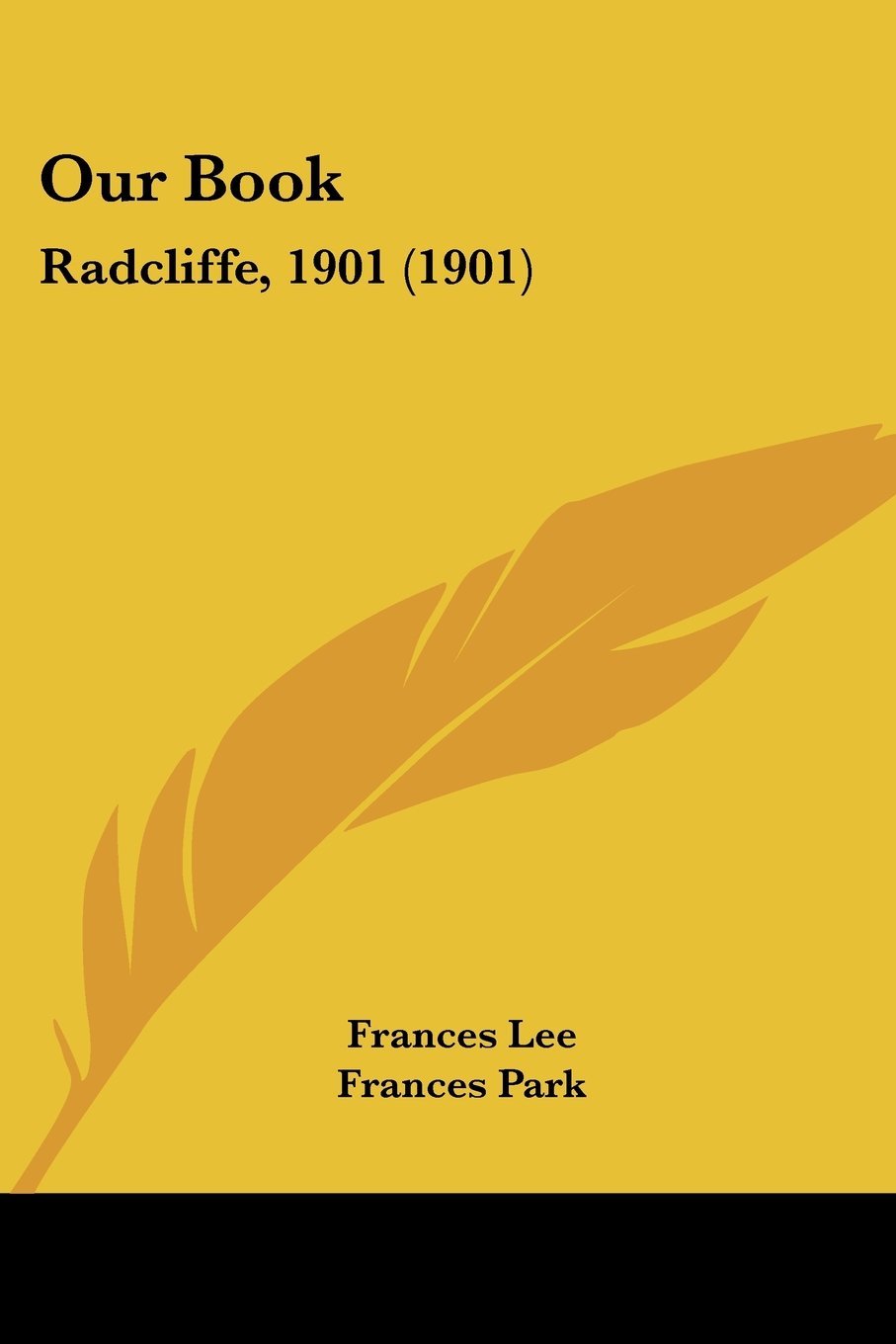 Read Online Our Book: Radcliffe, 1901 (1901) pdf