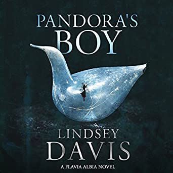 Pandora's Boy: Flavia Albia, Book 6 Falco: The New