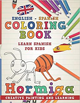 Coloring Book: English - Spanish I Learn Spanish for Kids I Creative