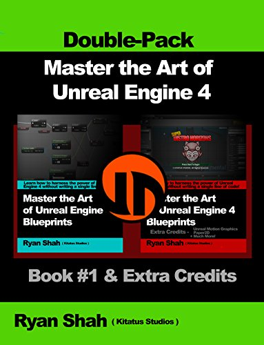 Master the art of unreal engine 4 blueprints double pack 1 master the art of unreal engine 4 blueprints double pack 1 book malvernweather Images