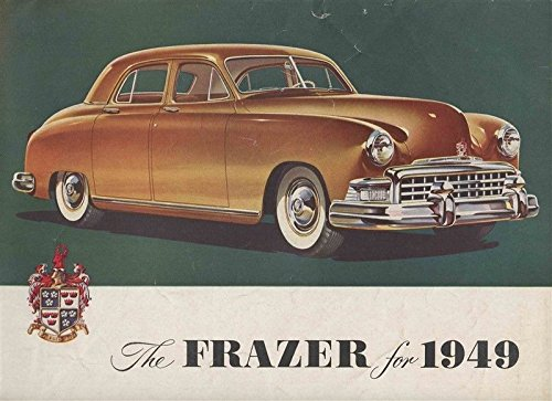 The Frazer for 1949 Sales Brochure The Frazer Manhattan (Automobile Frazer)