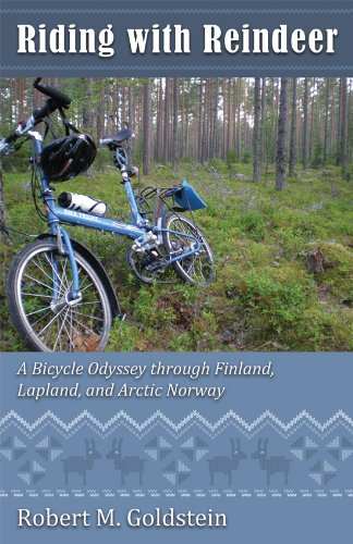 Riding with Reindeer - A Bicycle Odyssey through Finland, Lapland and Arctic (Lapland Reindeer)
