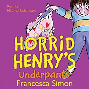 Horrid Henry's Underpants Audiobook