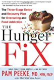 The Hunger Fix, Pamela Peeke and Mariska van Aalst, 1609614526