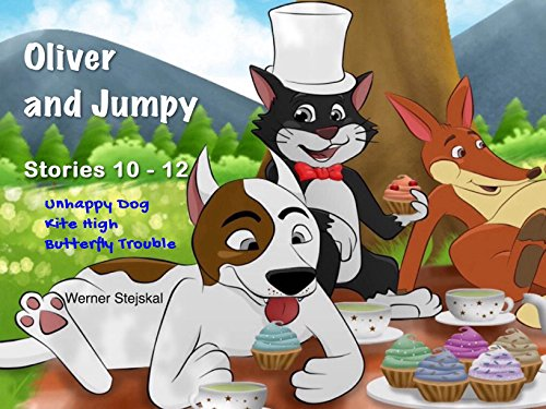 Oliver and Jumpy - the Cat Series, Stories 10-12, Book 4: Bedtime stories for children in illustrated picture book with short stories for early readers. (Oliver and Jumpy, the cat Series) by [Stejskal, Werner]