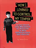 How I Learned to Control My Temper, Debbie Pincus, 1882732286
