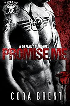 Promise Me by [Brent, Cora]