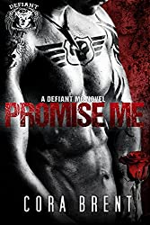 Promise Me (Motorcycle Club Romance) (English Edition)