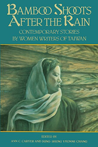 Bamboo Shoots After the Rain: Contemporary Stories by Women Writers of Taiwan