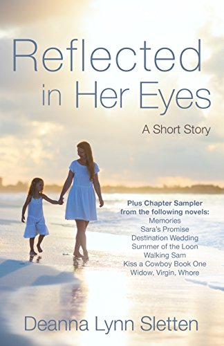 Reflected in Her Eyes: A Short Story Plus Chapter Sampler