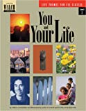 You and Your Life, Erik B. Johansen, 0825132746