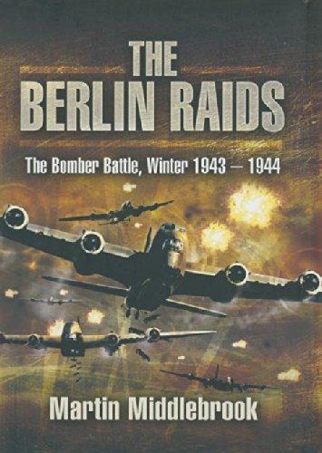 (The Berlin Raids)