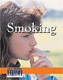 Smoking, , 073772420X
