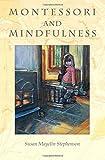 Montessori and Mindfulness