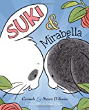 img - for Suki and Mirabella book / textbook / text book