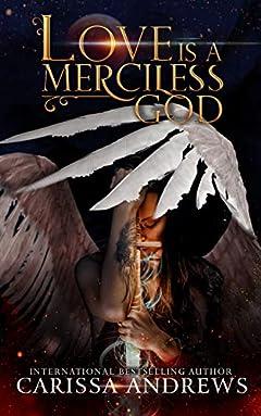 Love is a Merciless God (An 8th Dimension Novel Book 4)