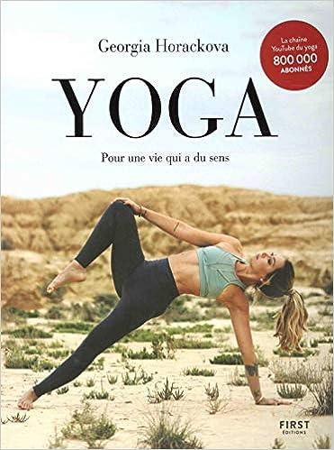 Yoga : Pour une vie qui a du sens: Georgia Horackova ...