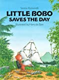 img - for Little Bobo Saves the Day by Serena Romanelli (1997-10-01) book / textbook / text book