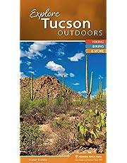 Explore Tucson Outdoors: Hiking, Biking, & More
