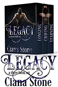 Legacy: a three book set by [Stone, Ciana]