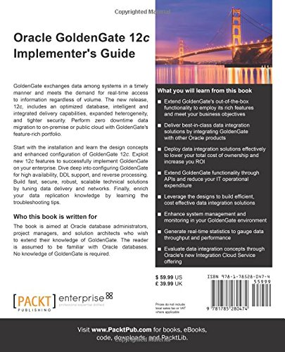 Oracle GoldenGate 12c Implementer's Guide: Leverage the