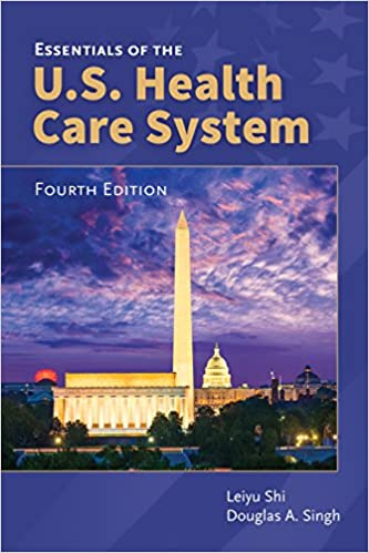Essentials of the us health care system kindle edition by leiyu essentials of the us health care system kindle edition by leiyu shi douglas a singh professional technical kindle ebooks amazon fandeluxe Gallery