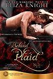 Behind the Plaid, Eliza Knight, 1482531925