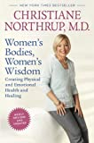Book cover image for Women's Bodies, Women's Wisdom (Revised Edition): Creating Physical and Emotional Health and Healing