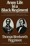 Army Life in a Black Regiment, Thomas Wentworth Higginson, 0393301575